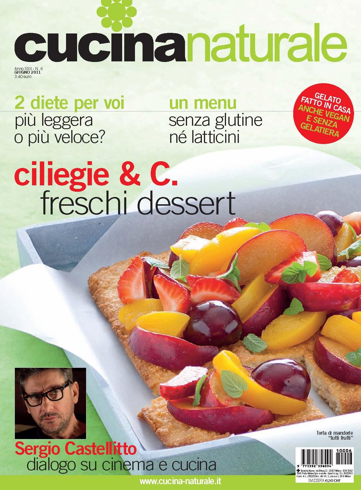 Cucina Naturale di giugno: piatti freschi e crudi, menu senza glutine, cucinare con il wok, arancini, dessert di frutta, gelato fatto in casa