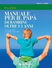 Manuale per il papà di bambini oltre i 3 anni
