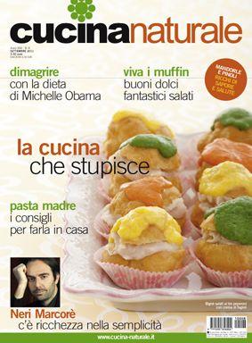 Cucina Naturale di settembre: Più pagine, tante ricette, belle novità