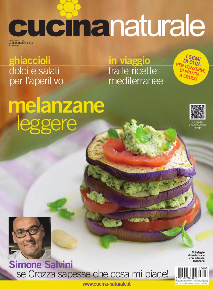Cucina Naturale di luglio/agosto: Con il cuore in vacanza