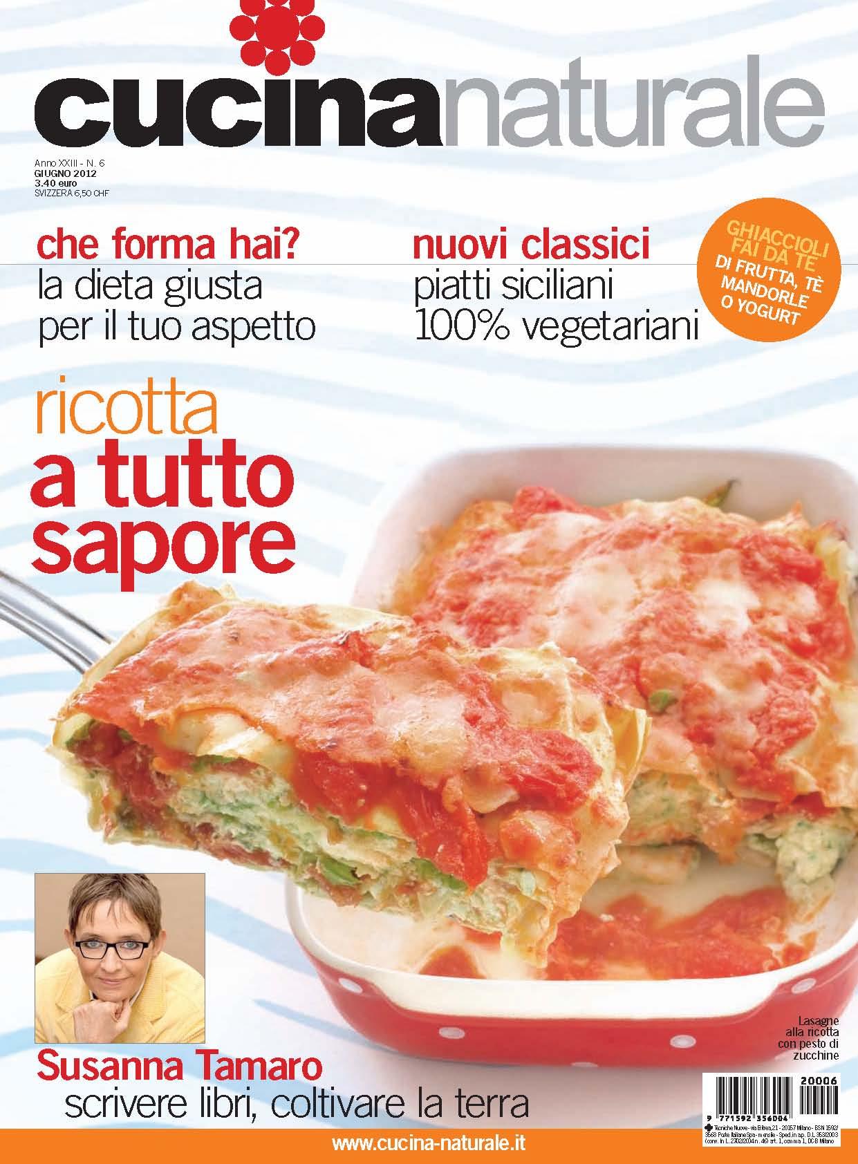 Cucina Naturale di giugno: Sicilia vegetariana, Panzanella & C, Ricotta insolita, Ghiaccioli naturali