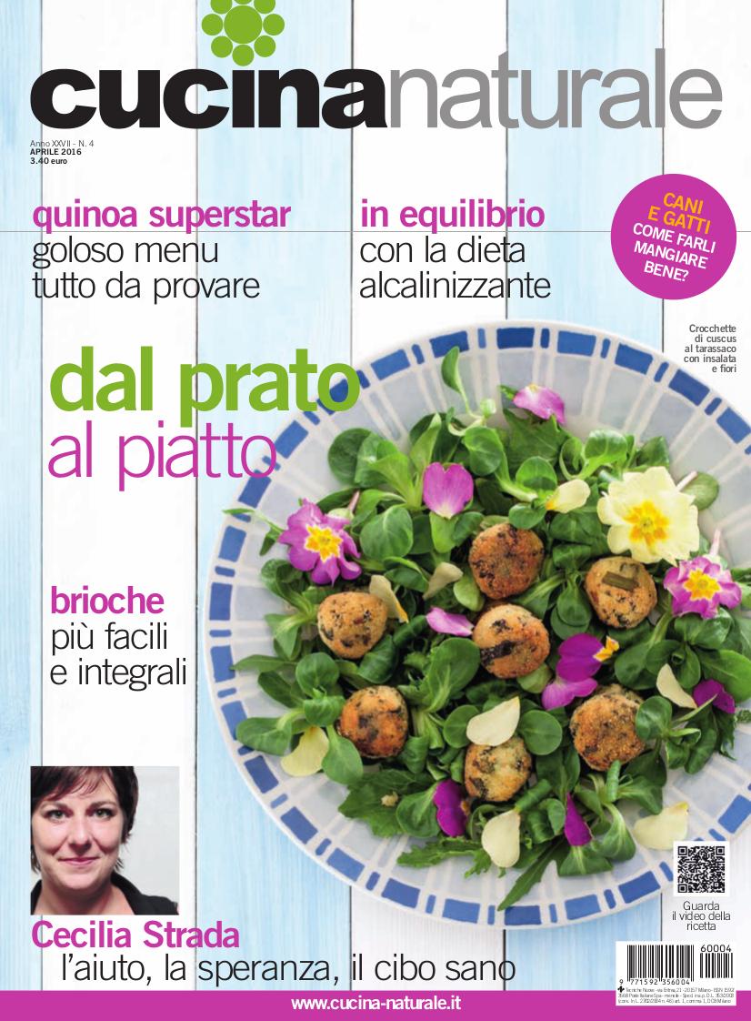Cucina Naturale di aprile: Dal prato al piatto