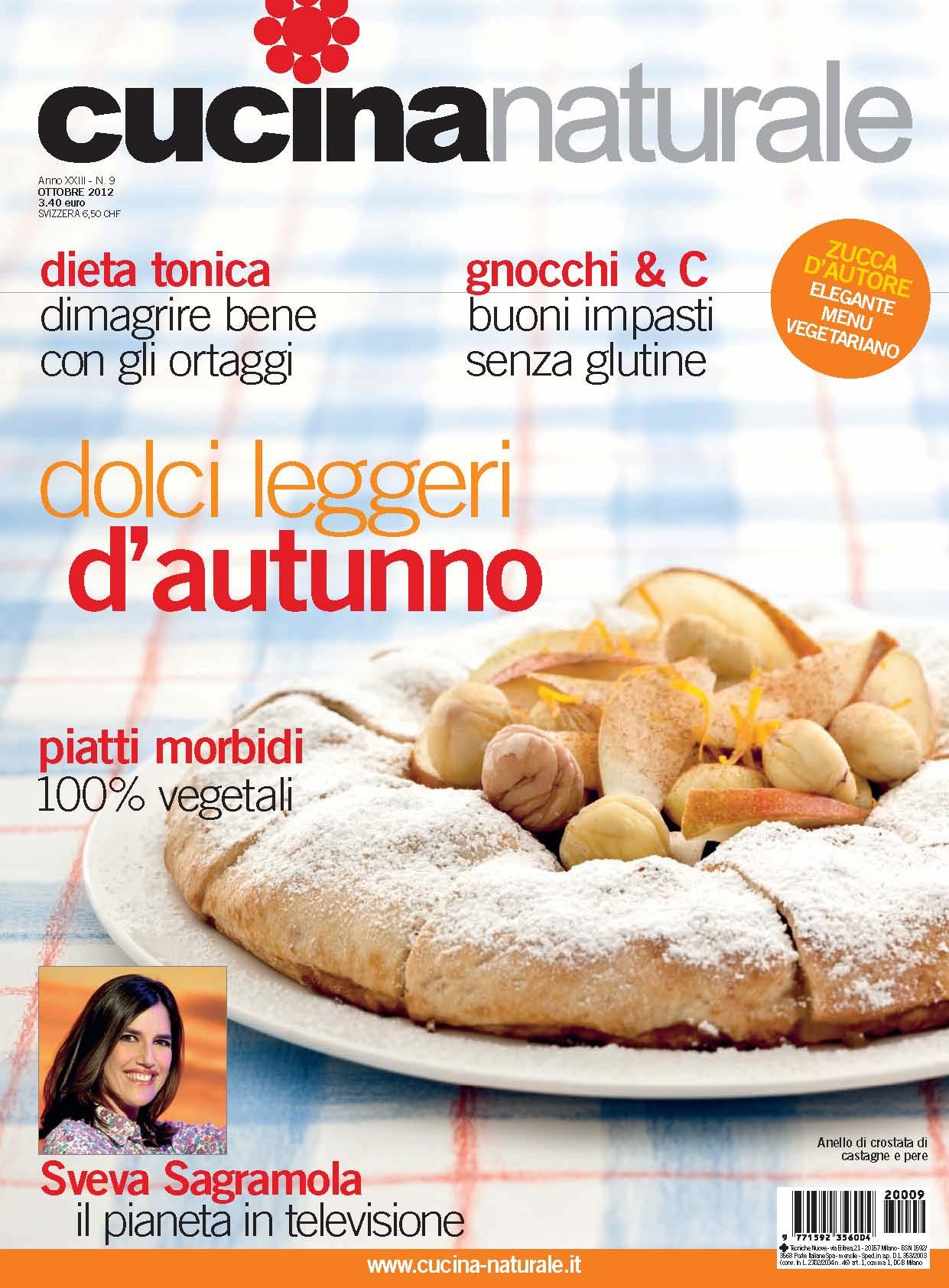 Cucina Naturale di ottobre: Aria fresca in cucina! Zucca, funghi, castagne, mele