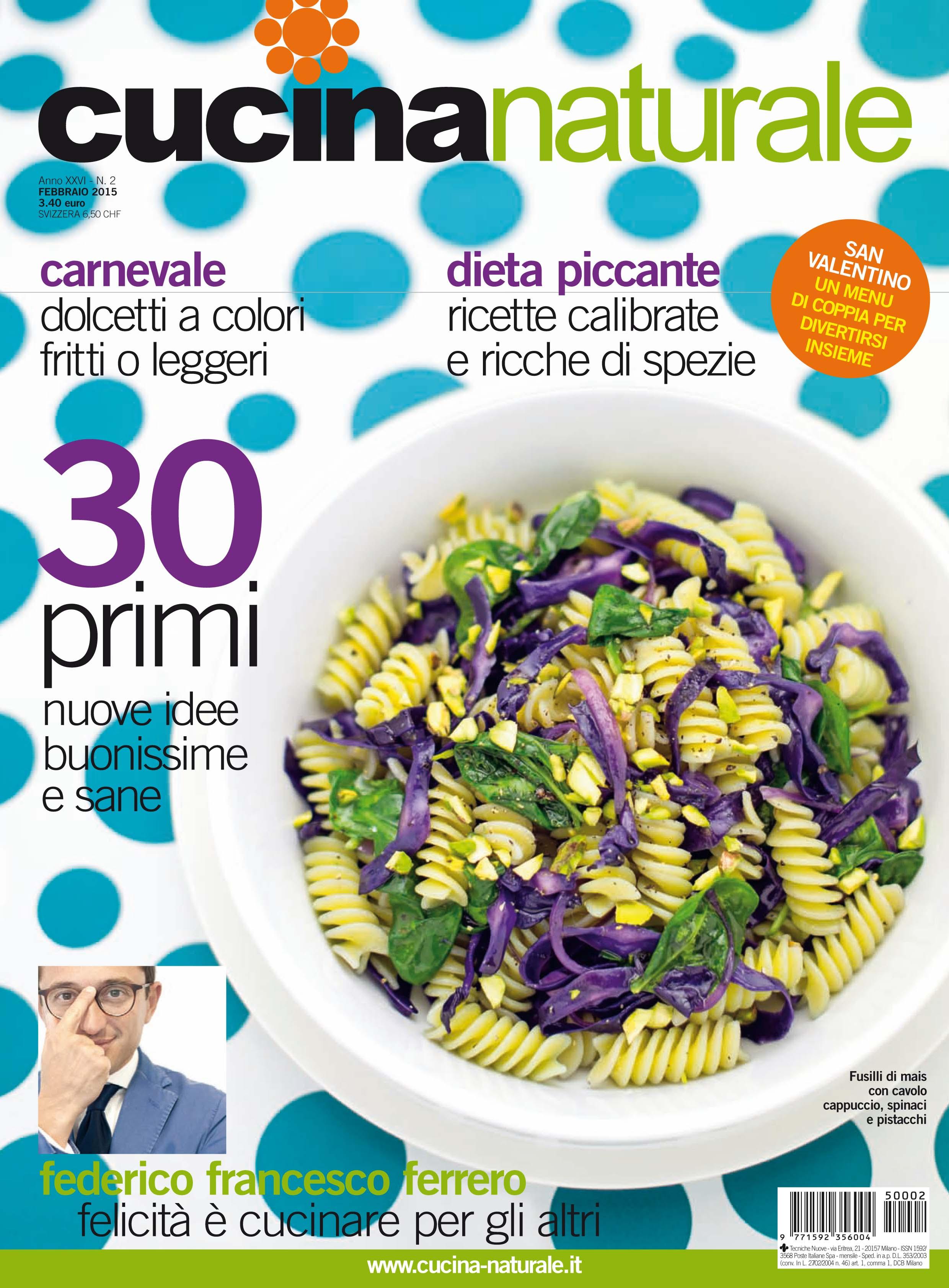 Cucina Naturale di febbraio: Tanti primi piatti buoni e sani