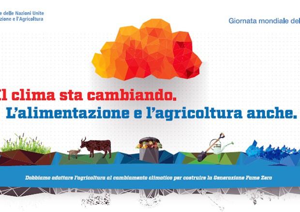 """World Food Day - """"Il clima sta cambiando. Anche l'alimentazione e l'agricoltura debbono cambiare"""""""