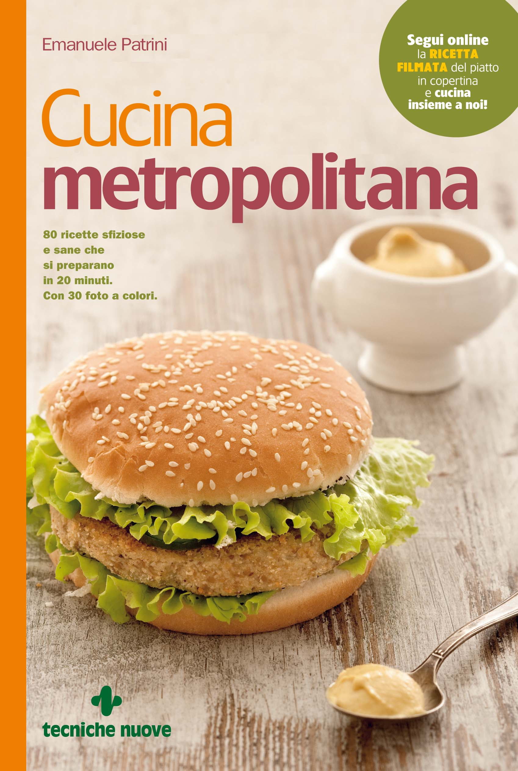 Cucina metropolitana cucina naturale for Riviste cucina